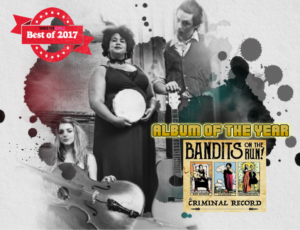 "Congratulations Bandits on The Run, ""The Criminal Record"" is Album of The Year!"